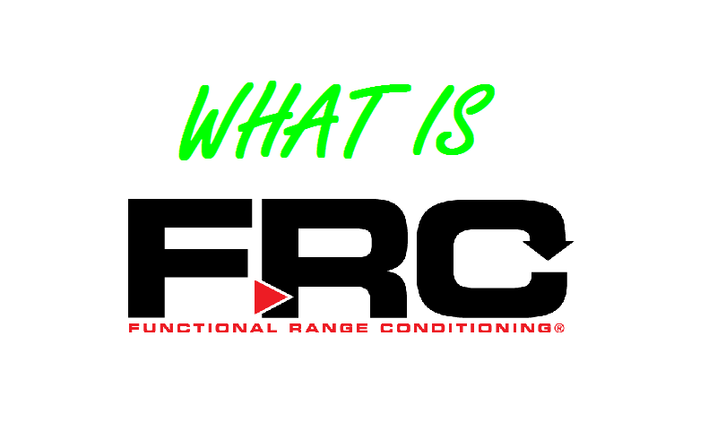 Functional Range Conditioning (FRC)